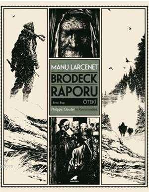 Brodeck Raporu; Bi ...