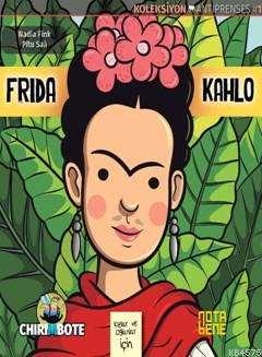 Frida Kahlo; Oğlanlar Ve Kızlar İçin