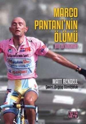 Marco Pantani'nin Ölümü - Bir Biyografi