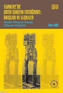 Türkiye'De Orta <br/>Sınıfın Fotoğ ...