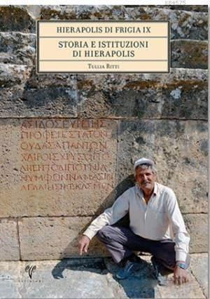 Hierapolis Di Frigia IX Storia E İstituzioni Di Hierapolis