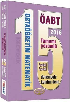 2016 ÖABT Ortaöğretim Matematik Tamamı Çözümlü Fasikül Fasikül 15 Deneme Sınavı