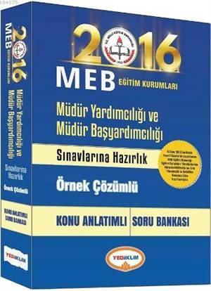 Yediiklim MEB Müdür Yardımcılığı Ve Müdür Başyardımcılığı Konu Anlatımlı Soru Bankası 2016