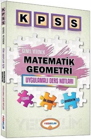 2016 KPSS Genel Yetenek Matematik Geometri Uygulamalı Ders Notları