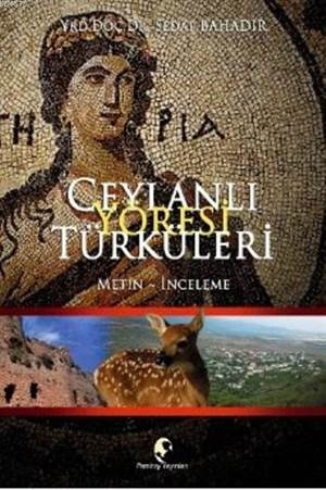 Ceylanlı Yöresi Türküleri