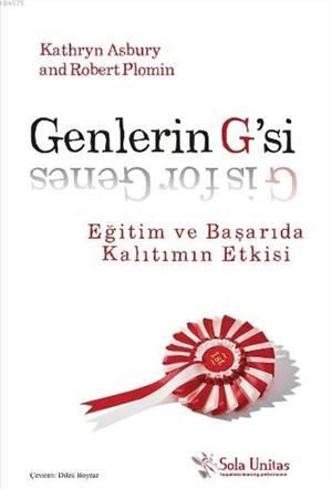 Genlerin G'si; Eğitim Ve Başarıda Kalıtımın Etkisi