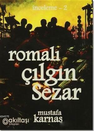 Romalı Çılgın Sezar; İnceleme-2