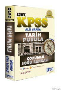 2018 KPSS Tarih Pusula Çözümlü Soru Bankası