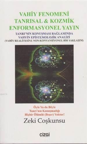 Vahiy Fenomeni (Tanrısal Kozmik Enformasyonel Yayın)