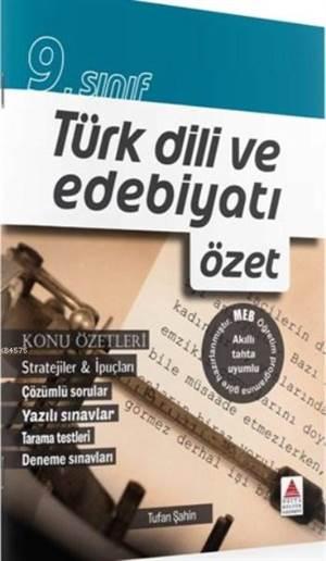 9.Sınıf Türk Dili ve Edebiyatı Özet