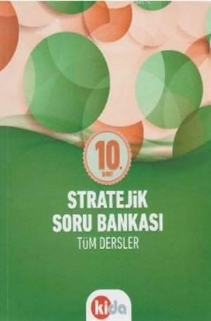 10. Sınıf Tüm Dersler Stratejik Soru Bankası