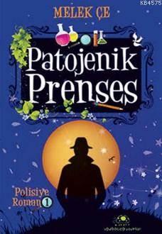 Patojenik Prenses; Polisiye Romanı