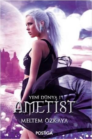 Ametist/Yeni Dünya I