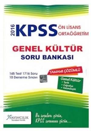 KPSS 2016 Ortaöğretim Ön Lisans Genel Kültür Tamamı Çözümlü Soru Bankası