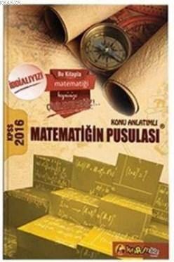 2016 KPSS Matematiğin Pusulası Konu Anlatımlı