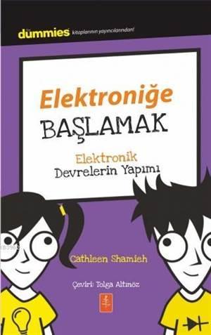 Elektroniğe Başlamak - Dummies Junior- Getting Started With Electronics