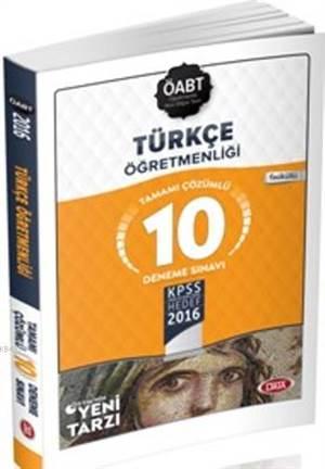 Öabt Türkçe Öğretmenliği Tamamı Çözümlü 10 Deneme Sınavı 2016