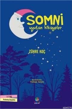 Somni; Uyutan Hikayeler