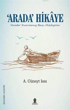 'Arada' Hikâye; Arada Kurulmuş Bazı Hikâyeler