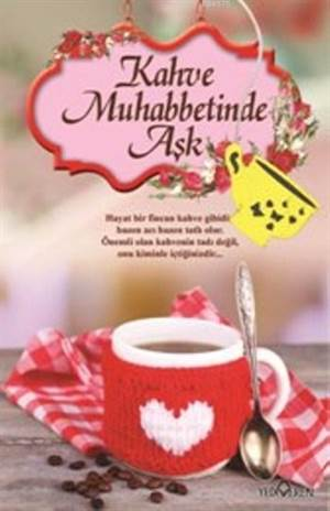 Kahve Muhabbetinde Aşk