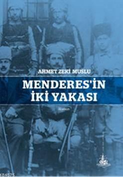 Menderes'in İki Yakası