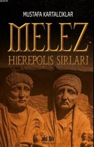 Melez Hierepolis Sırları