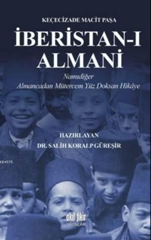 İberistan-I Almani; Namıdiğer Almancadan Mütercem Yüz Doksan Hikaye