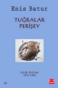 Tuğralar, Perişev Lirik Şiirler 1973-1992