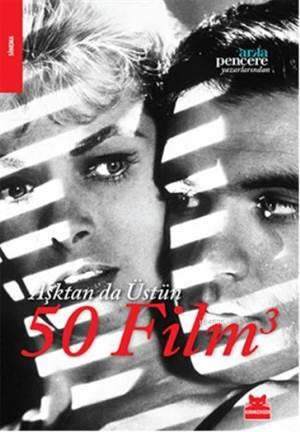 Aşktan da Üstün 50 Film 3