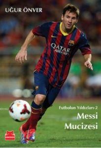 Messi Mucizesi - Futbolun Yıldızlerı 2