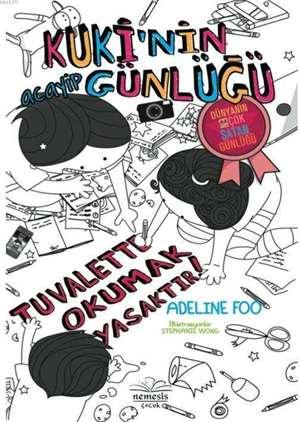 Kuki'nin Acayip Günlüğü 3,5; Tuvalette Okumak Yasaktır!
