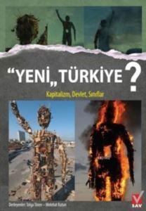 Yeni Türkiye; Kapitalizm Devlet Sınıflar