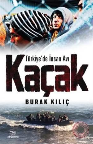 Kaçak-Türkiye'De İnsan Avı