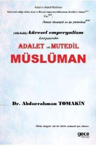 Emperyalizm, Şirk, Adalet Üçgeninde Üç Boyutlu Müslüman