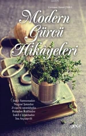 Modern Gürcü Hikayeleri