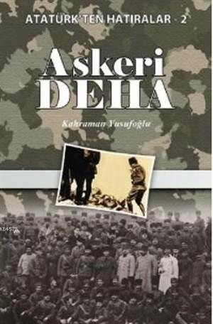 Askeri Deha Atatürkten Hatıralar 2