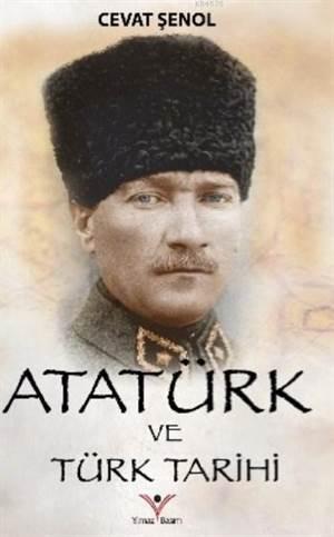 Atatürk Ve Türk Tarihi