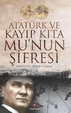 Atatürk Ve Kayıp Kıta Munun Şifresi