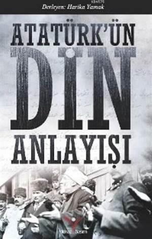 Atatürk'ün Din Anlayışı