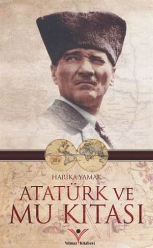 Atatürk Ve Mu Kıtası