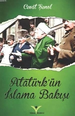 Atatürk'ün İslama Bakışı