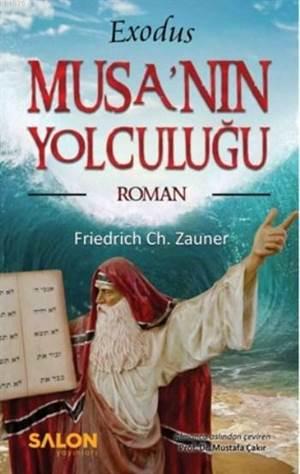 Musa'nın Yolculuğu; Exodus
