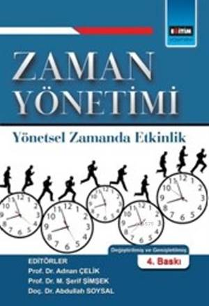 Zaman Yönetimi; Yönetsel Zamanda Etkinlik