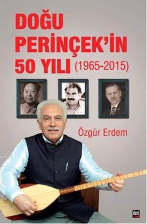 Doğu Perinçek'in 50 Yılı (1965 - 2015)