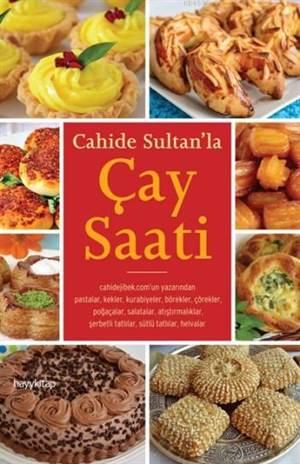 Cahide Sultan' la Çay Saati