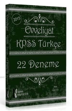 Evveliyat KPSS Türkçe 22 Deneme Sınavı 2015