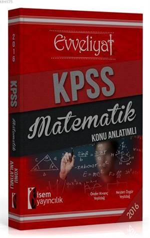 Evveliyat KPSS Matematik Konu Anlatımlı 2016