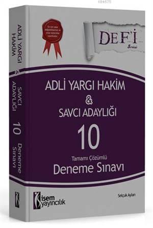 İsem Yayınları Defi Adli Yargı Hakim ve Savcı Adaylığı Tamamı Çözümlü 10 Deneme Sınavı 2016