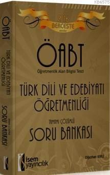 Berceste Öabt Türk Dili Ve Edebiyatı Öğretmenliği; Tamamı Çözümlü Soru Bankası 2016