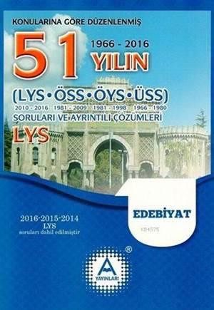 LYS Edebiyat 51 Yılın Çıkmış Soruları Ve Ayrıntılı Çözümleri
